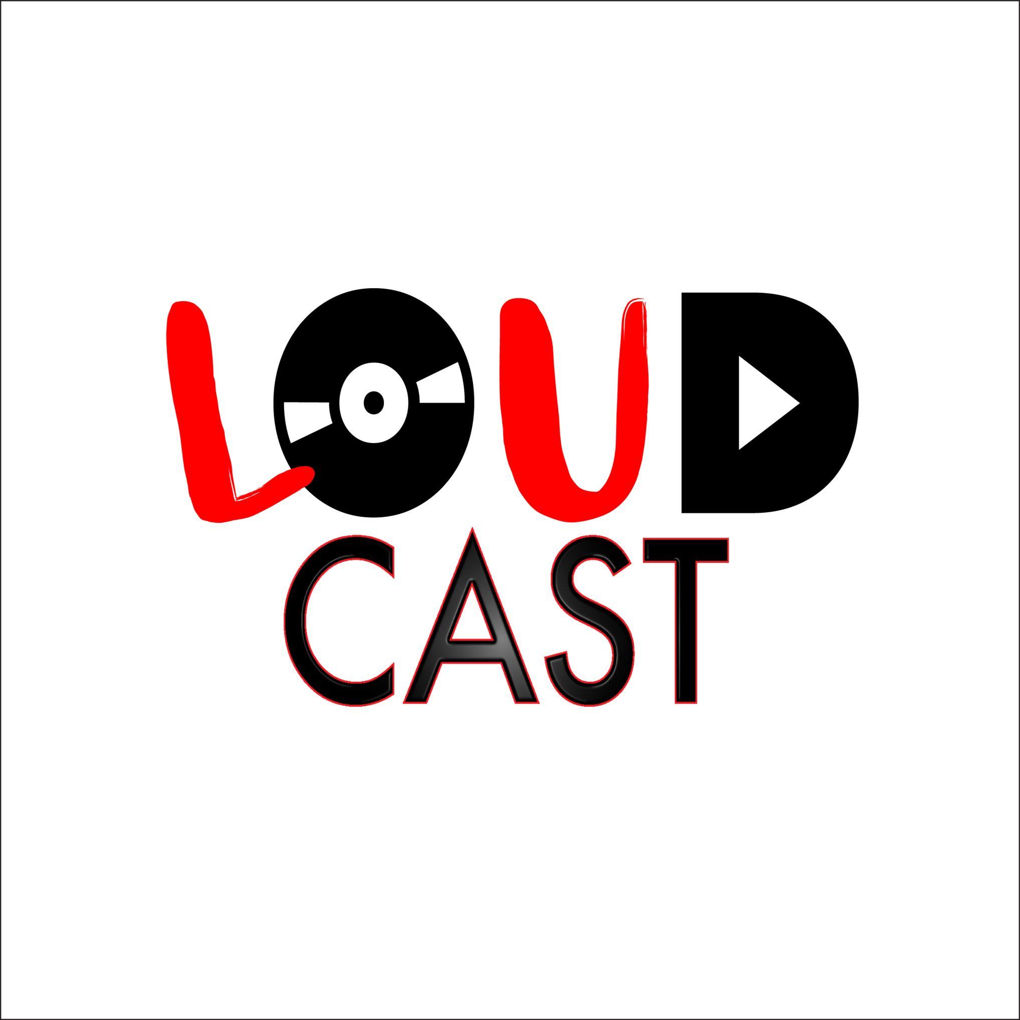 LOUDcast